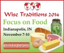 Wise Traditions 2014 Conference