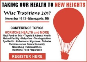 Wise Traditions Conference, Minneapolis, MN, Nov 10-13, 2017